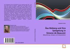 Bookcover of Åsa Moberg und ihre Spiegelung in Simone de Beauvoir