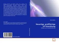 Bookcover of Neuartige, großflächige ICP-Anordnung