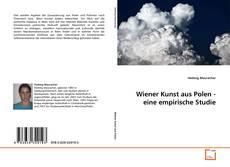 Wiener Kunst aus Polen - eine empirische Studie kitap kapağı