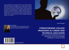 Couverture de STRENGTHENING COLLEGE PROGRAMS IN CAREER AND TECHNICAL EDUCATION