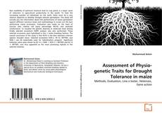 Buchcover von Assessment of Physio-genetic Traits for Drought Tolerance in maize
