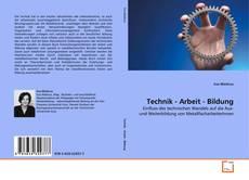 Technik - Arbeit - Bildung kitap kapağı