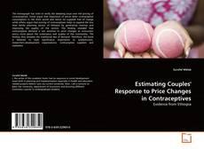 Capa do livro de Estimating Couples' Response to Price Changes in Contraceptives