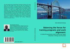 Portada del libro de Balancing the forces for training programs and work alignment: