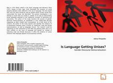 Bookcover of Is Language Getting Unisex?