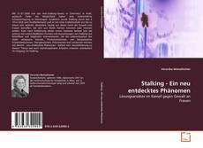Stalking - Ein neu entdecktes Phänomen kitap kapağı