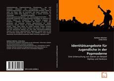 Bookcover of Identitätsangebote für Jugendliche in der Popmoderne