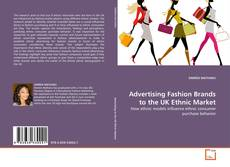 Bookcover of Advertising Fashion Brands to the UK Ethnic Market