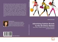 Borítókép a  Advertising Fashion Brands to the UK Ethnic Market - hoz