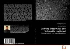 Bookcover of Drinking Water Crisis and Vulnerable Livelihood