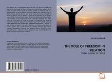 THE ROLE OF FREEDOM IN RELATION kitap kapağı