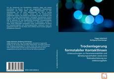 Trockenlagerung formstabiler Kontaktlinsen kitap kapağı