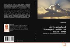 Couverture de An Exegetical and Theological Study of the Spirit in 1 Peter