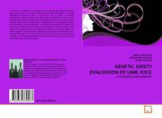Bookcover of GENETIC SAFETY EVALUATION OF LIME JUICE