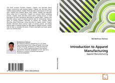 Bookcover of Introduction to Apparel Manufacturing