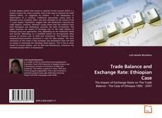 Обложка Trade Balance and Exchange Rate: Ethiopian Case