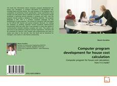 Computer program development for house cost calculation kitap kapağı