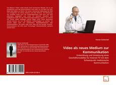Video als neues Medium zur Kommunikation kitap kapağı