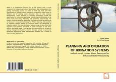 Bookcover of PLANNING AND OPERATION OF IRRIGATION SYSTEMS