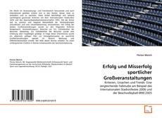 Erfolg und Misserfolg sportlicher Großveranstaltungen的封面