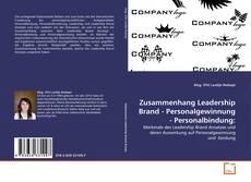 Bookcover of Zusammenhang Leadership Brand - Personalgewinnung - Personalbindung: