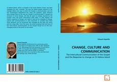 Bookcover of CHANGE, CULTURE AND COMMUNICATION