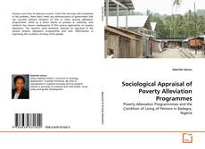 Bookcover of Sociological Appraisal of Poverty Alleviation Programmes