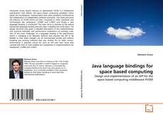 Capa do livro de Java language bindings for space based computing