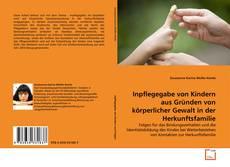 Capa do livro de Inpflegegabe von Kindern aus Gründen von körperlicher Gewalt in der Herkunftsfamilie