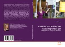 Bookcover of Chancen und Risiken von Existenzgründungen