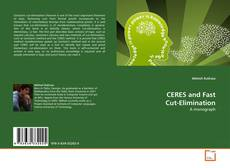 Bookcover of CERES and Fast Cut-Elimination