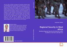 Bookcover of Regional Security in West Africa