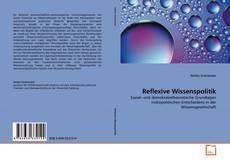 Bookcover of Reflexive Wissenspolitik