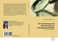 Borítókép a  Die Zurechnung und Bilanzierung von Leasinggegenständen - hoz