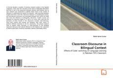 Bookcover of Classroom Discourse in Bilingual Context