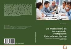 Die Wissensbilanz als Instrument der strategischen Unternehmensführung kitap kapağı