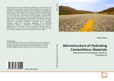 Bookcover of Microstructure of Hydrating Cementitious Materials