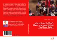 Borítókép a  International Children's Rights Law versus Maasai Traditional Culture - hoz