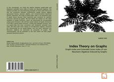 Bookcover of Index Theory on Graphs