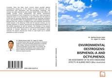 Bookcover of ENVIRONMENTAL OESTROGENS: BISPHENOL-A AND OCTYLPHENOL