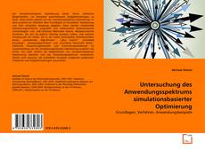 Bookcover of Untersuchung des Anwendungsspektrums simulationsbasierter Optimierung