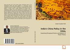 India's China Policy in the 1950s kitap kapağı