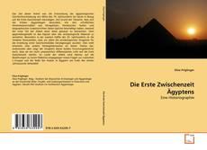 Bookcover of Die Erste Zwischenzeit Ägyptens