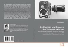 Обложка Die Chancen und Grenzen des Videojournalismus