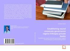 Capa do livro de Establishing sound corporate governance regime Ethiopia private banks