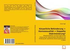 Borítókép a  Körperliche Behinderung + Homosexualität = Doppelte Diskriminierung? - hoz