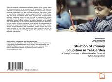Bookcover of Situation of Primary Education in Tea Garden