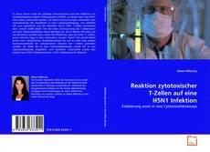 Bookcover of Reaktion zytotoxischer T-Zellen auf eine H5N1 Infektion