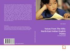 Voices From The Hills: North-East Indian English Poetry的封面