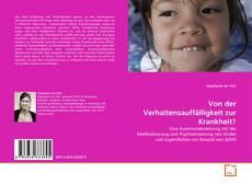 Portada del libro de Von der Verhaltensauffälligkeit zur Krankheit?